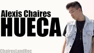HUECA - ALEXIS CHAIRES - 2013