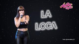 Antho Mattei - La Loca (+Letra)
