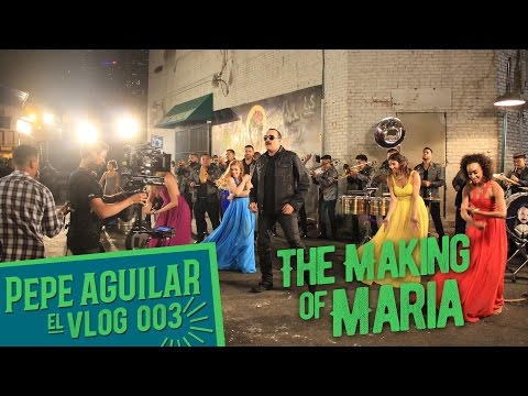 Pepe Aguilar - EL VLOG 003 - The Making Of María