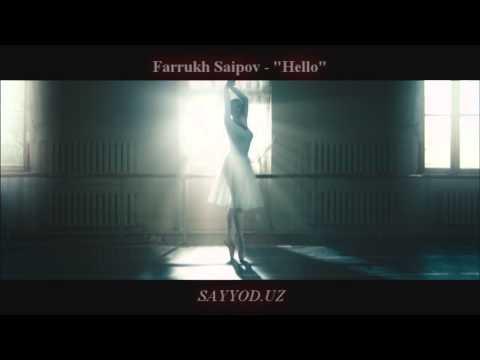 Farruh Saipov  -  Hello