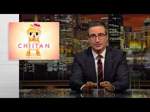 Chiitan: Last Week Tonight with John Oliver (HBO)