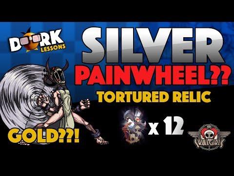 Skullgirls: I Got a GOLD! 12x Painwheel Relic Opening Plus Silver Lining!