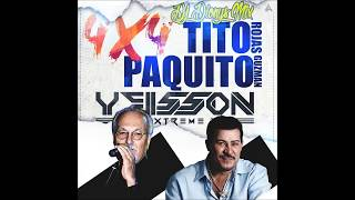 Tito Rojas Paquito Guzman Yeisson Extreme Dj Dioys Mix