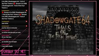 🔴 Stream à la ZOB [ Shadowgate 64 : Trial of the Four Towers ]