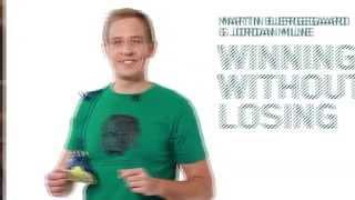 Winning Without Losing - Martin Bjergegaard & Jordan Milne