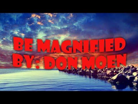 be-magnified-w/lyrics