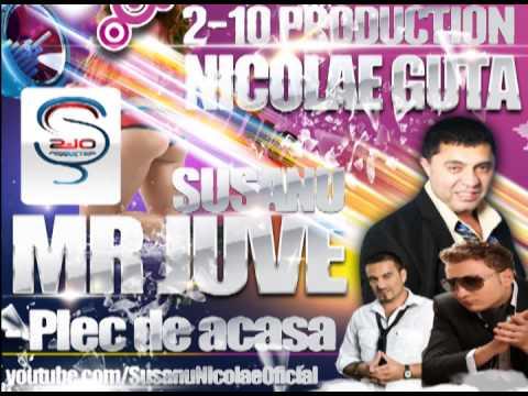 Nicolae Guta si Play AJ - Plec de acasa (Mr Juve & Susanu)