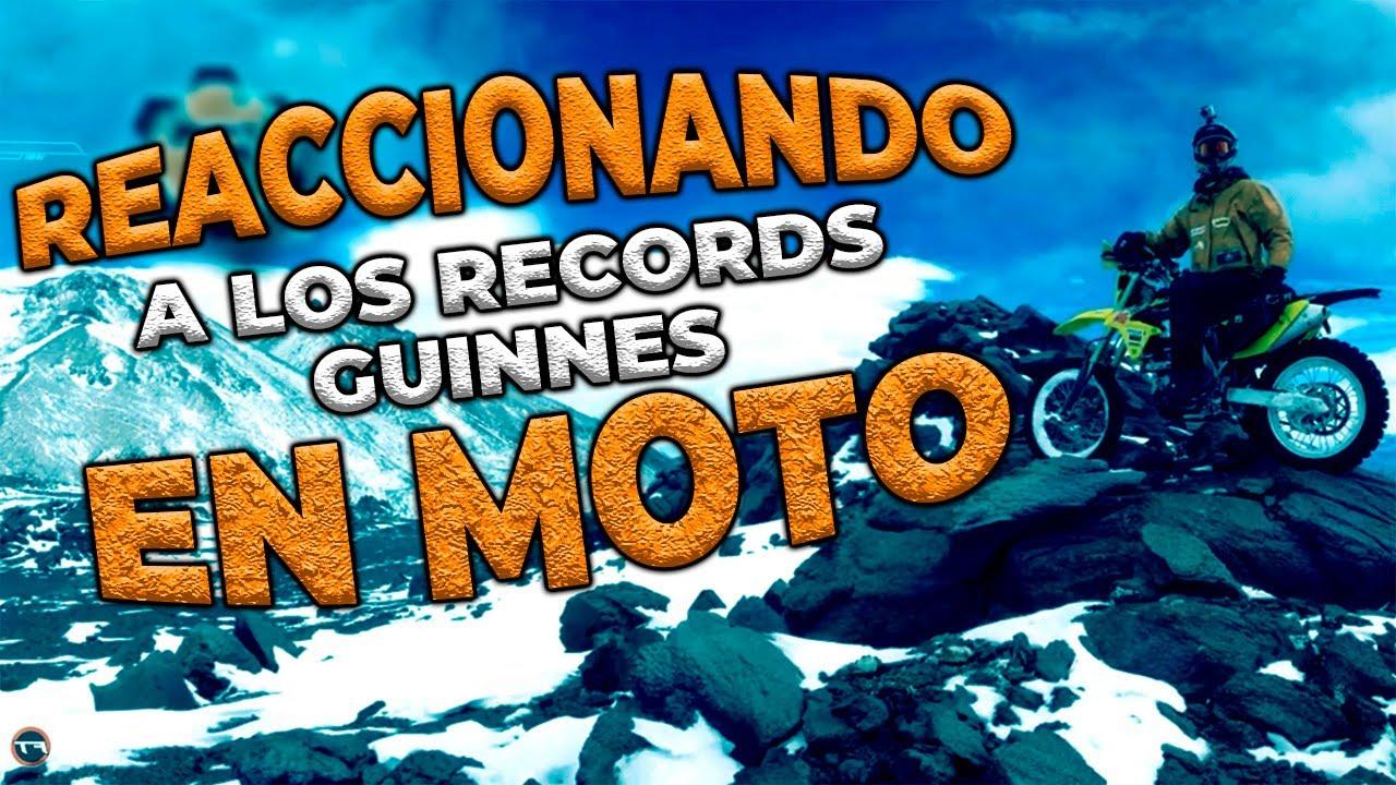 REACCIONANDO A RECORDS GUINNES EN MOTO