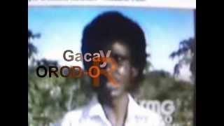 Axmed Gaceyte Orod orod Hees aad u macaan