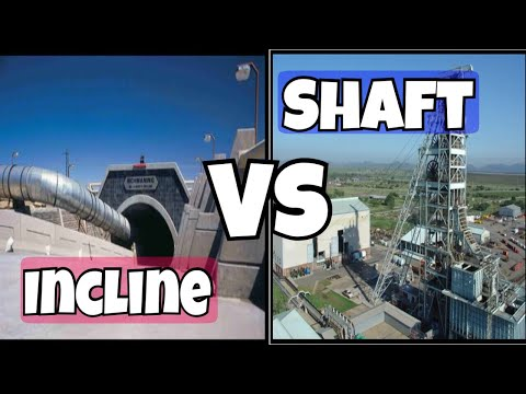 Shaft Vs Incline || Difference Between Shaft And Incline || Mining || Mining Videos || Shaft