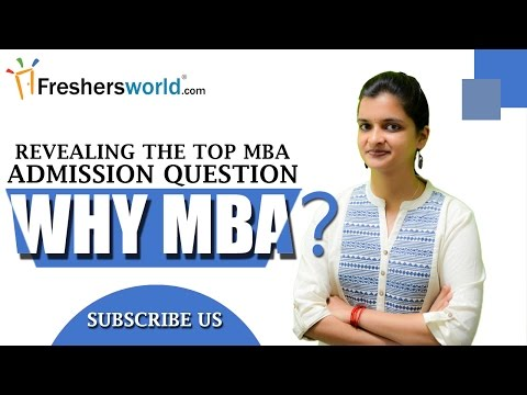 WHY MBA ? Tips to Crack the Top MBA Personal Interview Question