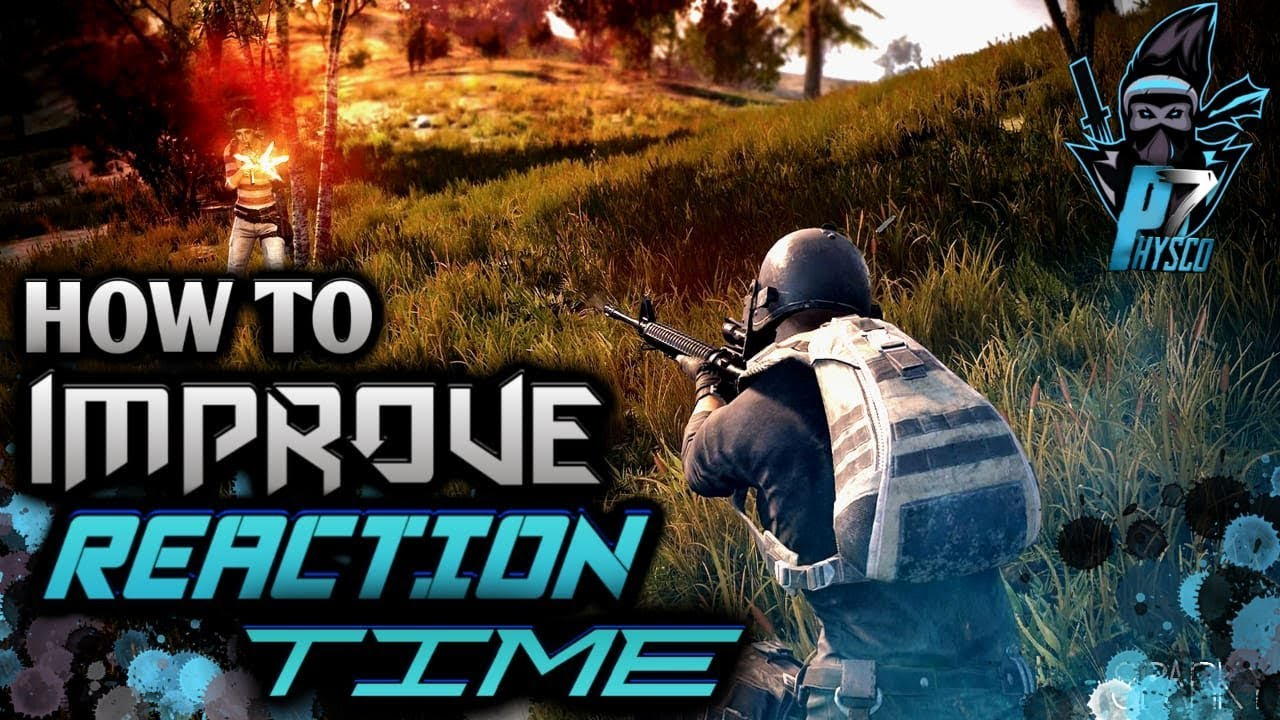 How To Improve Reaction Time In Pubg Reaction Time Decreasing Drills And Tactics Kill Enemy