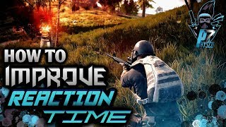 How to improve reaction time in pubg+reaction time decreasing drills and tactics(kill enemy faster)