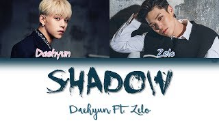 B.A.P (비에이피) Daehyun (정대현) - Shadow ft.Zelo | Han/Rom/Eng | Color Coded Lyrics |