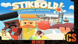 STIKBOLD! A DODGEBALL ADVENTURE DELUXE - SWITCH REVIEW