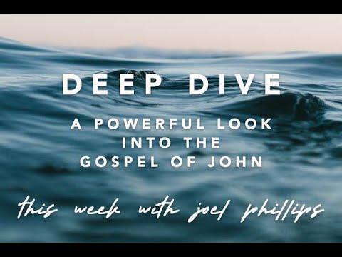 Diving Deeper into the Gospel of John Part 8