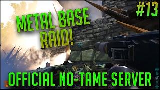 METAL BASE RAID! | Official PvP No-Tame Server w/ EXFIB0 | S2E13 | ARK Survival Evovled Let's Play