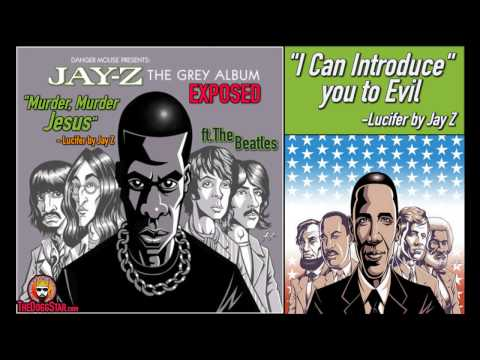 'Lucifer 9' by Jay Z, from 'the Gray Album' produced by DJ Danger Mouse [Murder Jesus, 666]