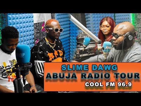 CHukie - SLIME DAWG ABUJA RADIO TOUR - Cool Fm 96.9