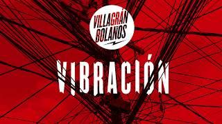 Villagran Bolaños - Vibración (audio)
