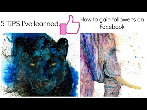 How to gain followers on Facebook for artists: 5 tips that work for me