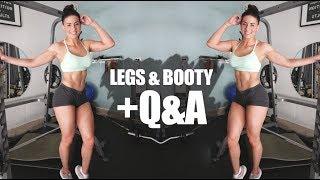 Leg day and mini Q&A