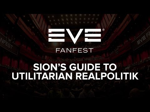 EVE Fanfest 2015: Sion's Guide to Utlitarian Realpolitik