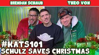 Schulz Saves Christmas   King and the Sting w/ Theo Von & Brendan Schaub #101