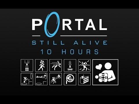 [10 Hours] Portal - Still Alive