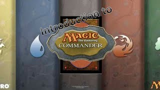 Introduction to Commander/EDH Part 1