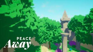 Peace Away — Launch Trailer