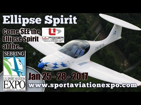 UL Power, Ellipse Experimental Aircraft, Sport Aviation Expo, Jan 25th - 28th, 2017 Sebring Florida.