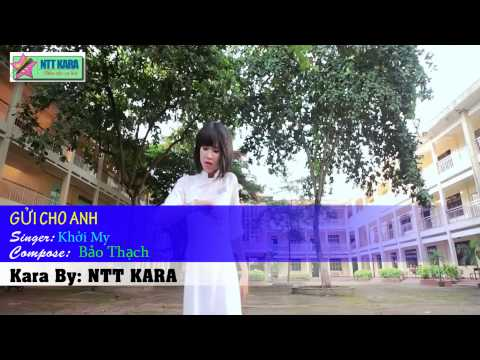 [Karaoke] Gửi Cho Anh - Khởi My (full beat)