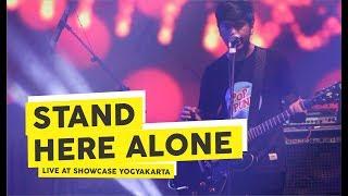 [HD] Stand Here Alone - Indah Tak Sempurna (Live at Showcase Februari 2018, Yogyakarta)