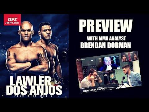 UFC On FOX 26: Lawler vs. Dos Anjos Preview & Predictions (w/ Brendan Dorman)
