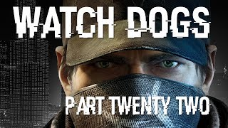 Watch Dogs Part 22 PS4 Let