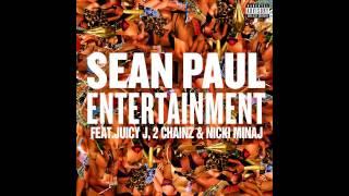 Sean Paul - Entertainment (Feat. Juicy J, 2 Chainz, Nicki Minaj)