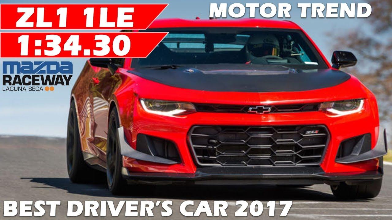 motor trend 2020 best driver\'s car LEAKED 2018 Chevrolet Camaro ZL1 1LE LAP TIME | 2017 Best Driver's