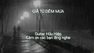 Giã Từ Đêm Mưa - Guitar: HH