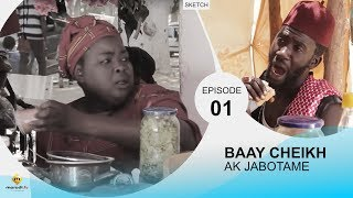 BAAY CHEIKH AK JABOTAME - Episode 1