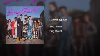 Sing Street - Brown Shoes
