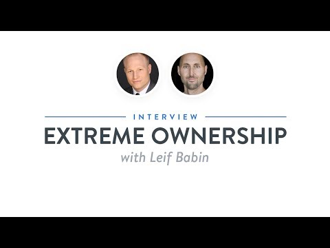Interview: Extreme Ownership with Leif Babin