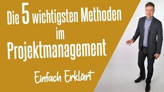 Die 5 wichtigsten Projektmanagement-Tools (Einfach Erklärt)