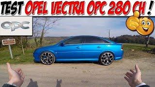 Gambar cover #CarVlog 37 : Test OPEL VECTRA OPC 2.8 V6 280 CH / LA RARETÉ 🤩