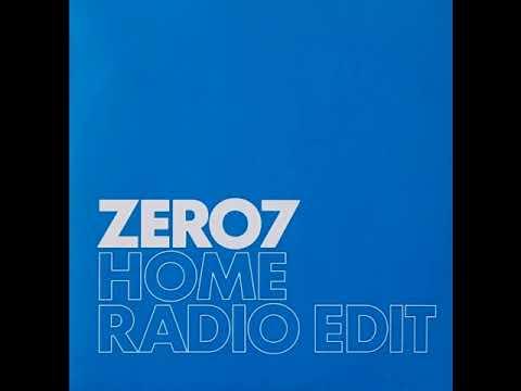 Zero 7 Home (Radio Edit) Promo 2004