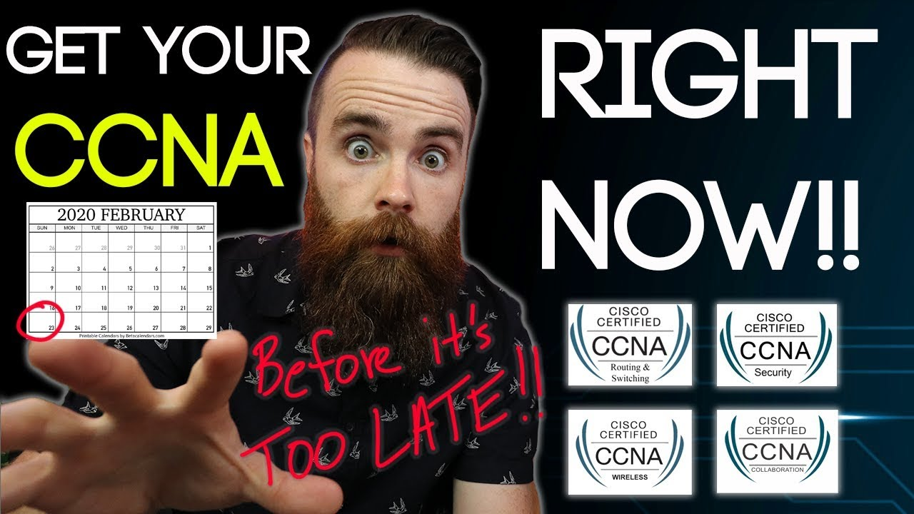 Get your CCNA RIGHT NOW!! (before the new CCNA 200-301)