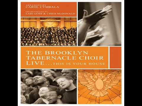Brooklyn Tabernacle Choir - This is Your House - Disc 1