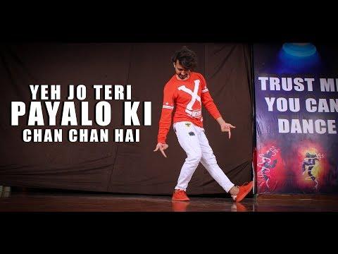 Yeh Jo Teri Payalon Ki Chan Chan Hai Dance Video | Vicky Patel Choreography