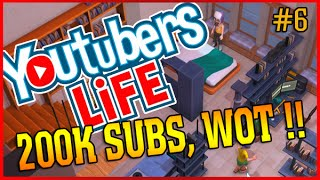 200K SUBS AHOY | Youtubers Life Simulator | Ep 6