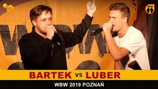 Bartek  Luber  WBW 2019 Poznań (1/4) Freestyle Battle